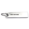 Best Bitches Keychain - Metal Marvels - Bold mantras for bold women.