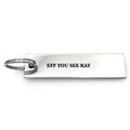 Eff You See Kay Keychain - Metal Marvels - Bold mantras for bold women.