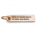Your Gut Knows What's Up Keychain - Metal Marvels - Bold mantras for bold women.