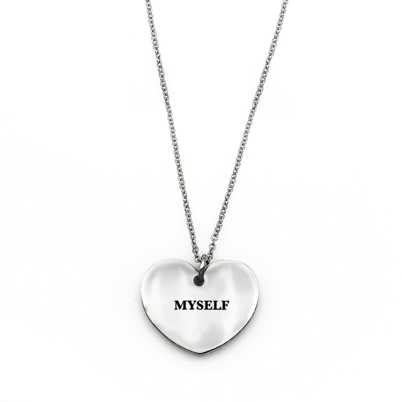 Myself Necklace - Metal Marvels - Bold mantras for bold women.