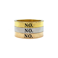 No. Ring - Metal Marvels - Bold mantras for bold women.