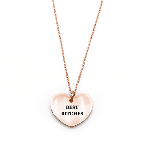 Best Bitches Necklace - Metal Marvels - Bold mantras for bold women.