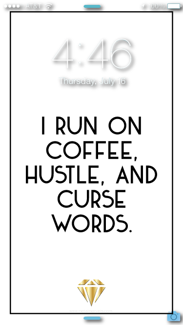 Coffee, Hustle, and Curse Words Wallpaper