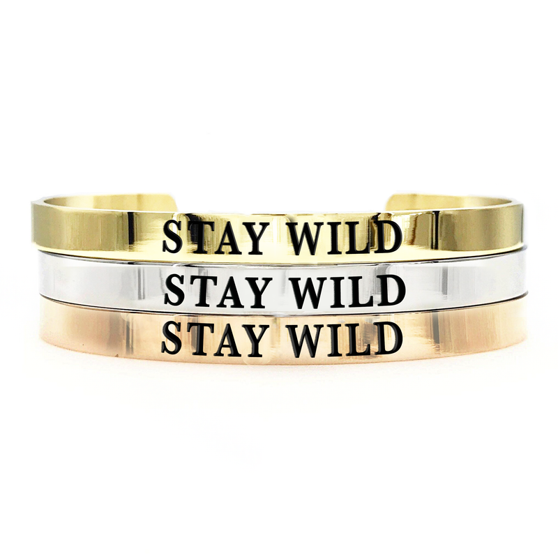 Stay Wild Thick Bangle - Metal Marvels - Bold mantras for bold women.