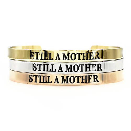 Still a Mother Thick Bangle - Metal Marvels - Bold mantras for bold women.