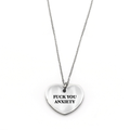 Fuck You Anxiety Necklace - Metal Marvels - Bold mantras for bold women.