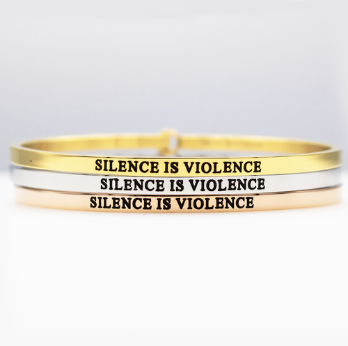 Silence Is Violence Full Bangle - Metal Marvels - Bold mantras for bold women.