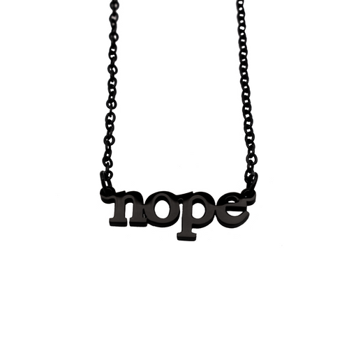 Nope Cutout Necklace - Metal Marvels - Bold mantras for bold women.