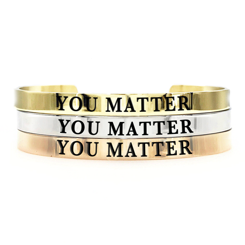 You Matter Thick Bangle - Metal Marvels - Bold mantras for bold women.