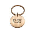 You're My Favorite Circle Keychain - Metal Marvels - Bold mantras for bold women.
