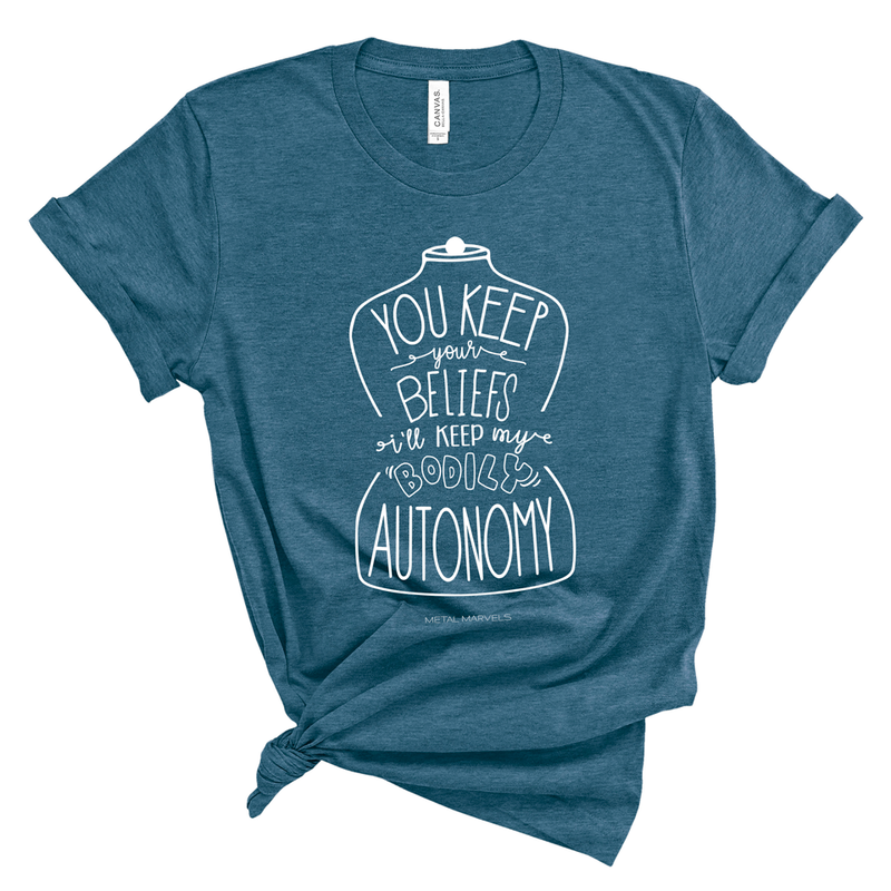 Bodily Autonomy - Heather Deep Teal Tee - Metal Marvels - Bold mantras for bold women.