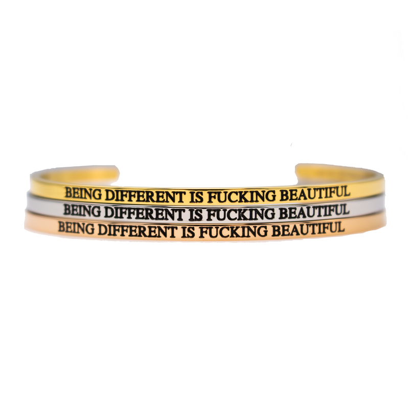 Being Different is Fucking Beautiful Bangle - Metal Marvels - Bold mantras for bold women.