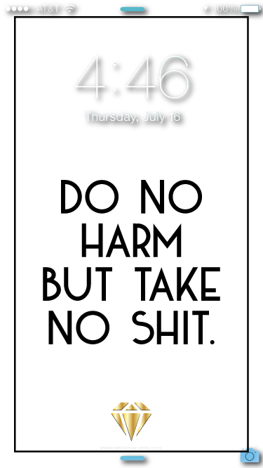 Do No Harm Wallpaper - Metal Marvels - Bold mantras for bold women.