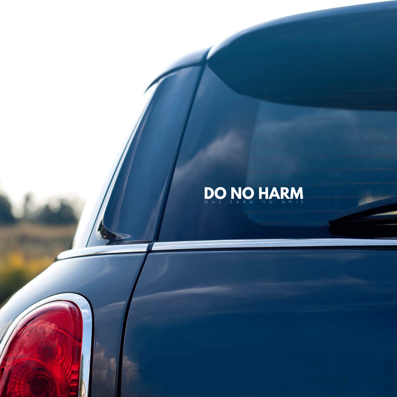 Do No Harm Vinyl Sticker - Metal Marvels - Bold mantras for bold women.