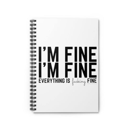 I'm Fine Notebook - Metal Marvels - Bold mantras for bold women.