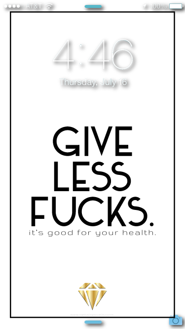 Give Less Fucks Wallpaper - Metal Marvels - Bold mantras for bold women.