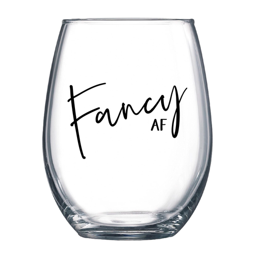 Fancy AF 21oz Wine Glass - Metal Marvels - Bold mantras for bold women.