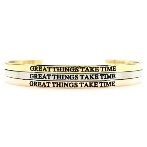 Great Things Take Time Bangle - Metal Marvels - Bold mantras for bold women.