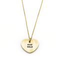 Stay Wild Necklace - Metal Marvels - Bold mantras for bold women.