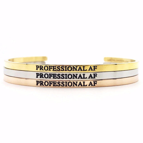 Professional AF Bangle - Metal Marvels - Bold mantras for bold women.