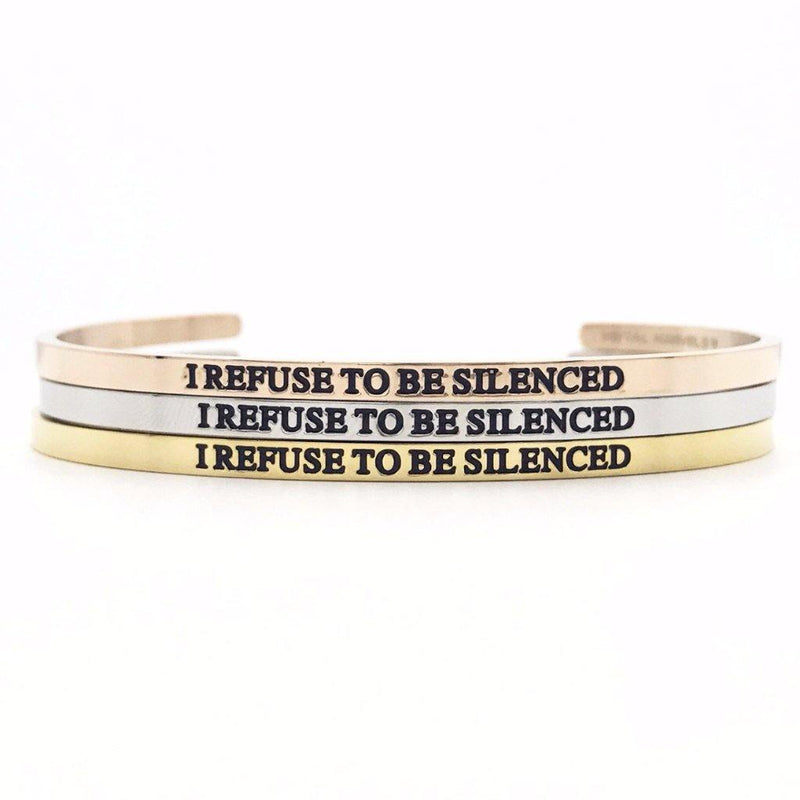 I Refuse To Be Silenced Bangle - Metal Marvels - Bold mantras for bold women.