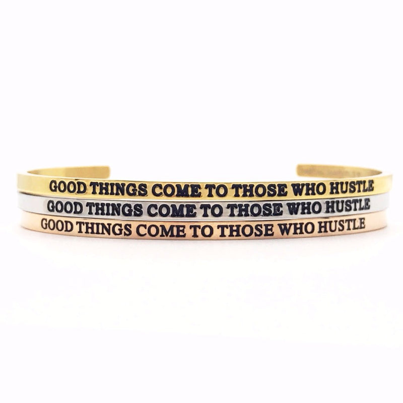 Good Things Come To Those Who Hustle Bangle - Metal Marvels - Bold mantras for bold women.