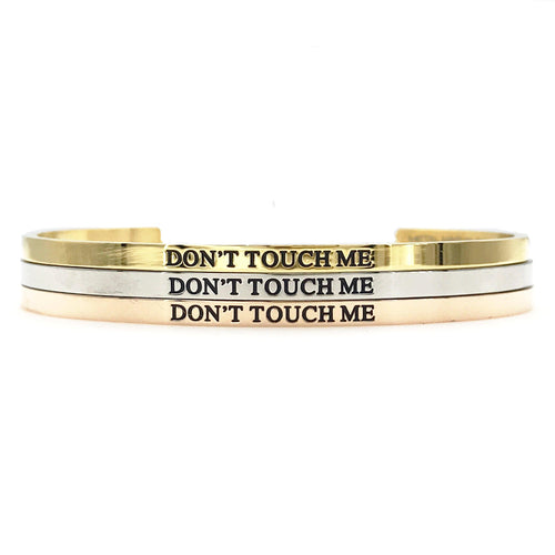 Don't Touch Me Bangle - Metal Marvels - Bold mantras for bold women.