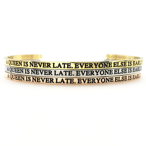 A Queen is Never Late Bangle - Metal Marvels - Bold mantras for bold women.