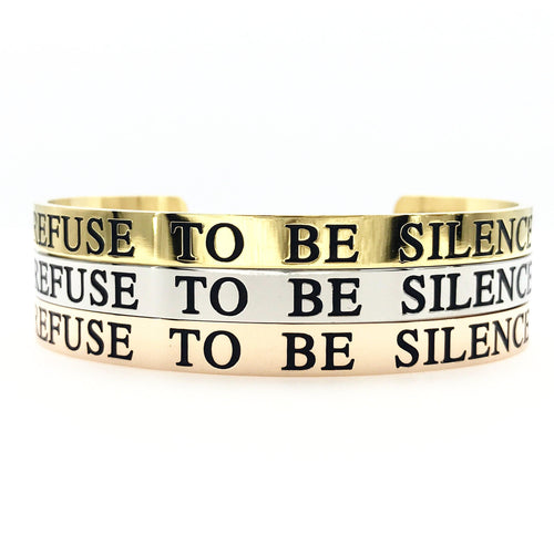 I Refuse to be Silenced Thick Bangle - Metal Marvels - Bold mantras for bold women.