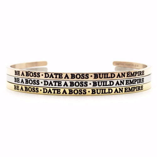 Be a Boss • Date a Boss • Build an Empire Bangle - Metal Marvels - Bold mantras for bold women.