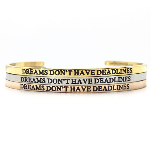 Dreams Don't Have Deadlines Bangle - Metal Marvels - Bold mantras for bold women.