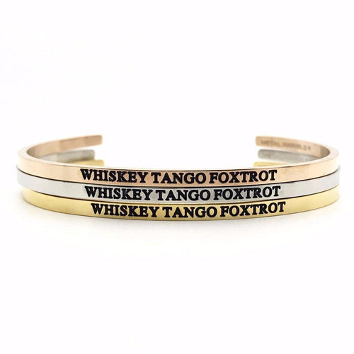 Whiskey Tango Foxtrot Bangle