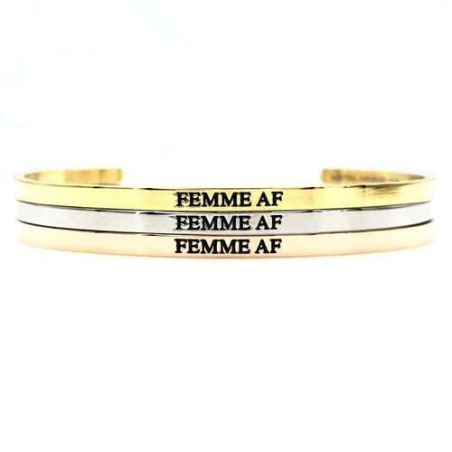 Femme AF Bangle - Metal Marvels - Bold mantras for bold women.