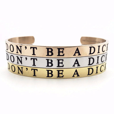 Don't Be a Dick Thick Bangle