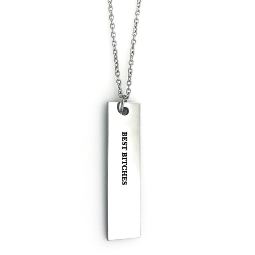 Best Bitches Bar Necklace - Metal Marvels - Bold mantras for bold women.