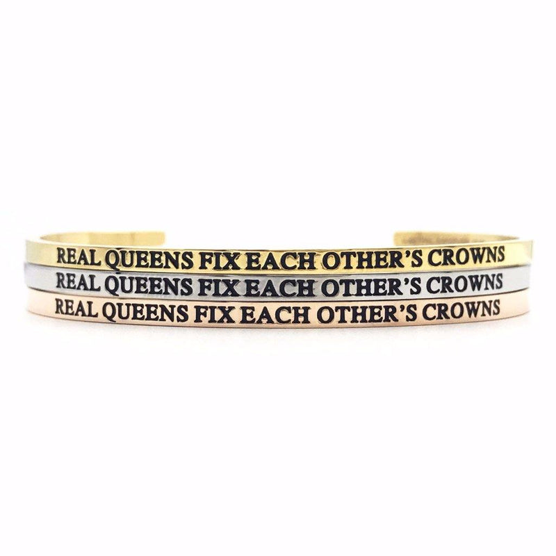 Real Queens Fix Each Other's Crowns Bangle - Metal Marvels - Bold mantras for bold women.