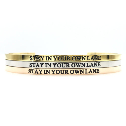 Stay In Your Own Lane Bangle - Metal Marvels - Bold mantras for bold women.