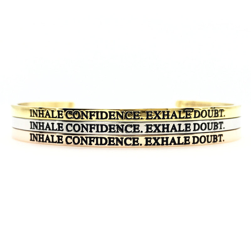 Inhale Confidence Exhale Doubt Bangle - Metal Marvels - Bold mantras for bold women.