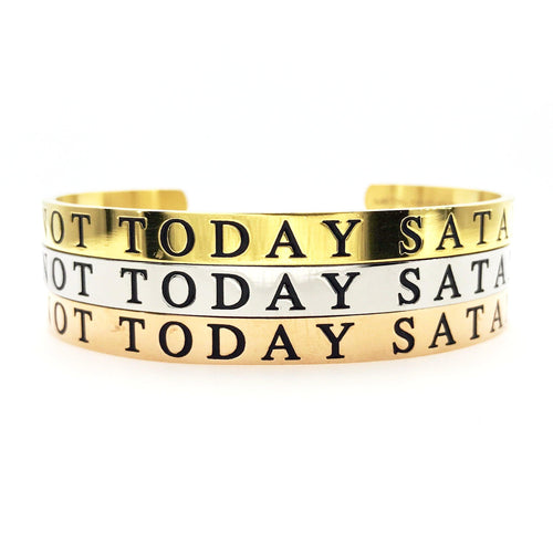 Not Today Satan Thick Bangle - Metal Marvels - Bold mantras for bold women.