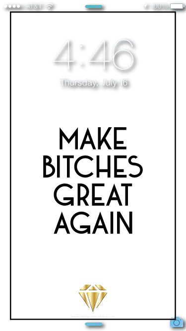 Make Bitches Great Again Wallpaper - Metal Marvels - Bold mantras for bold women.