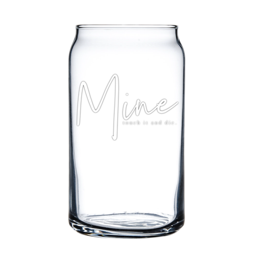 Mine 16oz Soda/Beer Can Glass - Metal Marvels - Bold mantras for bold women.
