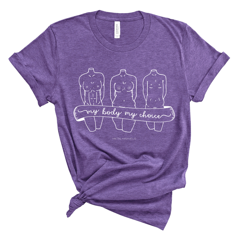 My Body My Choice - Heather Purple Tee - Metal Marvels - Bold mantras for bold women.