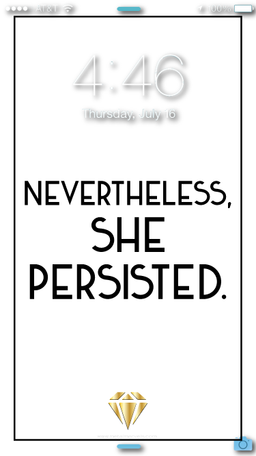 Nevertheless, She Persisted Wallpaper - Metal Marvels - Bold mantras for bold women.