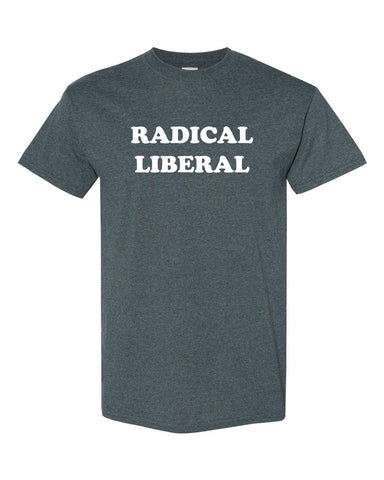 RADICAL LIBERAL Dark Heather T