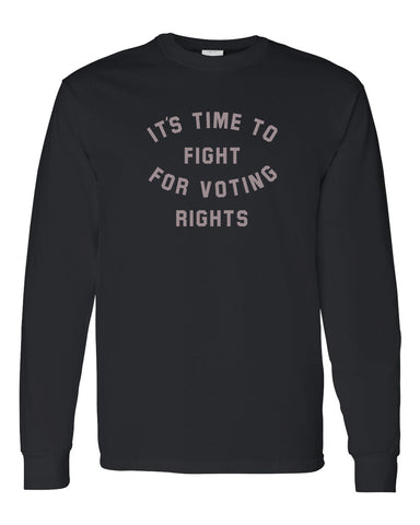 Fight for Voting Rights Black Long Sleeved T