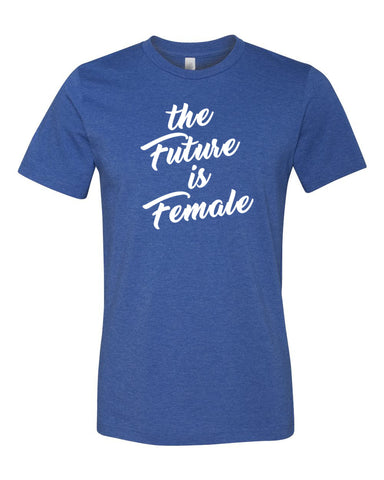 Future is Female Unisex T