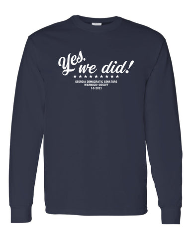 YES WE DID Navy Blue Long Sleeved T
