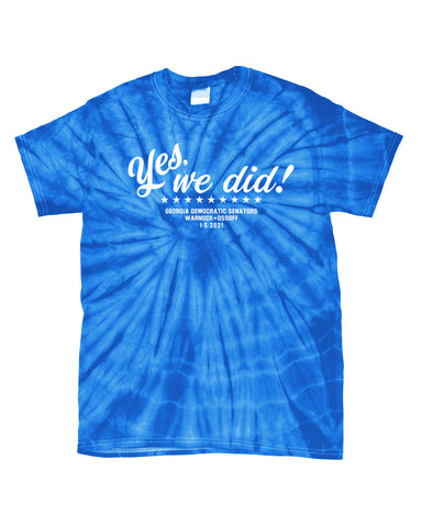 YES WE DID Unisex Blue Tie-Dye T
