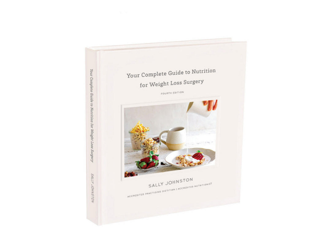 Complete Guide to Nutrition for Weight Loss Surgery (4th Edition)