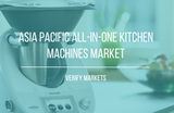 all-in-one kitchen machines market asia pacific